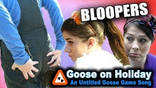BLOOPERS from Goose on Holiday: An Untitled Goose Game Song
