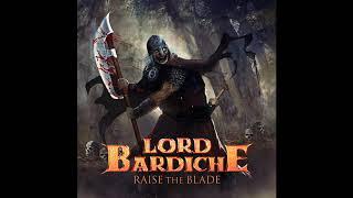 Lord Bardiche - Raise The Blade [EP] (2018)