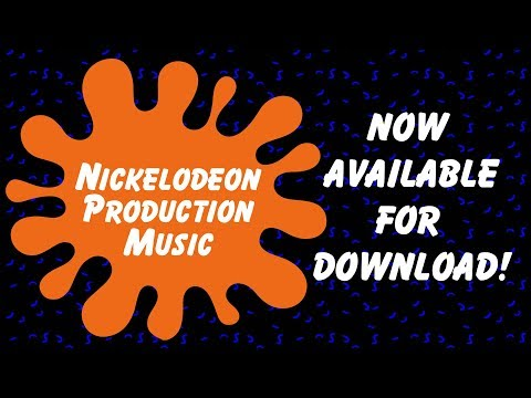 NICKELODEON PRODUCTION MUSIC DOWNLOAD!