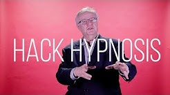 How to Hack Hypnosis