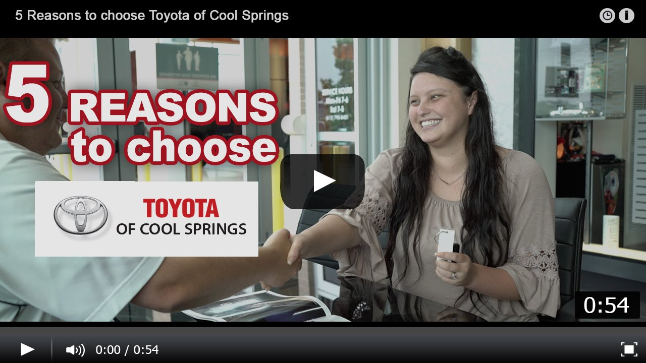 why buy from toyota of cool springs - youtube