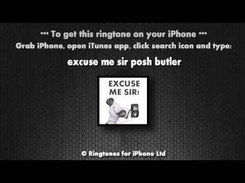Excuse me sir (iPhone Ringtone)