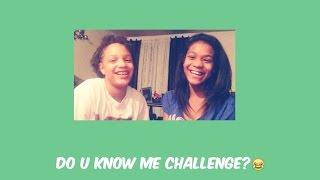 |Do u Know Me Challenge ?| -xo.beautyny