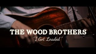 "The Wood Brothers - ""I Got Loaded"" (PBR Sessions @ Do317 Lounge)"