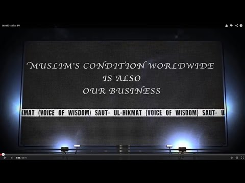Muslim Condition Worldwide Is Also Our Business