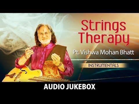 Strings Therapy | Pt. Vishwa Mohan Bhatt | Hindustani | Classical Instrumental | HD Audio Jukebox