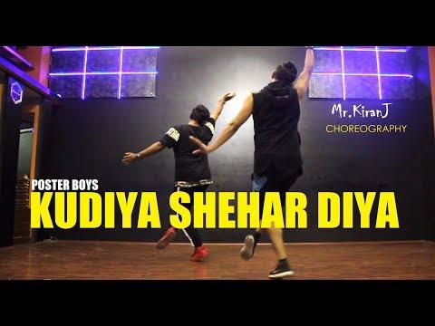 Kudiya Shehar Diya   Poster Boys   Kiran J   DancePeople Studios