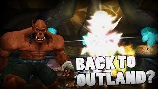 Back To Outland (WoW Machinima)