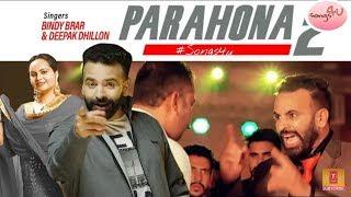 PUNJABI SONG PARAHONA 2 full song Bindy brar & Deepak dhillion Latest 2019