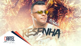MC Danado - Resenha 2 (Lyric Vídeo) Gustavo Martins
