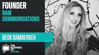 Ep 05: How to Leverage PR for Your Brand with Beck Bamberger