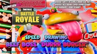 Drawing Fortnite Battle Royale BEEF BOSS Durrr BurgerNew EPIC SKIN! Fortnite Dibujos