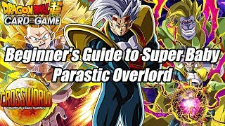 Beginner's Guide to Super Baby: Parasitic Overlord - Dragon Ball Super Card Game