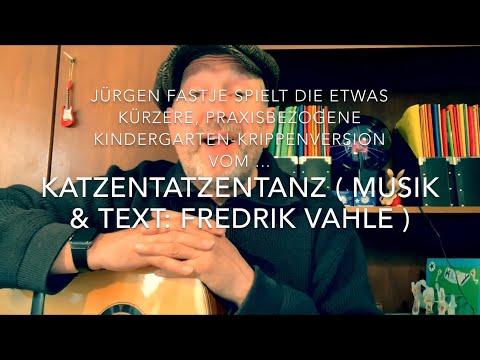 Katzentatzentanz ( Musik & Text: Fredrik Vahle ), praktische Kindergarten, Krippenversion !