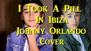 Mike Posner - I Took A Pill In Ibiza (Johnny Orlando Musical.ly Cover)