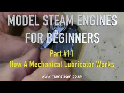 MECHANICAL CYLINDER LUBRICATORS - MODEL STEAM ENGINES FOR BEGINNERS PART #11