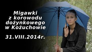 Korowód w Kożuchowie  -  2014