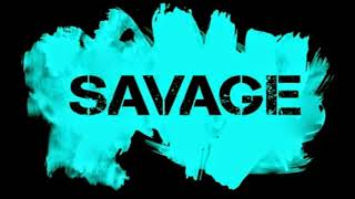 Most Dope -SAVAGE