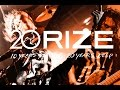 """RIZE 20th Anniversary """"10 YEAR'S STRONG 20 YEAR'S DEEP"""""""