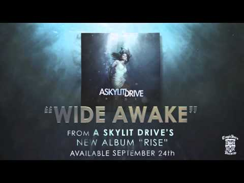 A SKYLIT DRIVE  - WIDE AWAKE