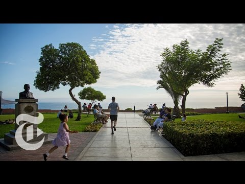 What to Do in Lima, Peru | 36 Hours Travel Videos | The New York Times