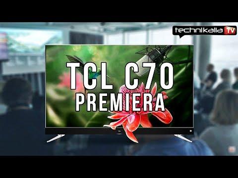 Telewizory TCL C70 - premiera