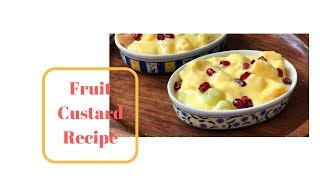 Fruit Custard Recipe | How to make fruit custard | How to prepare fruit custard
