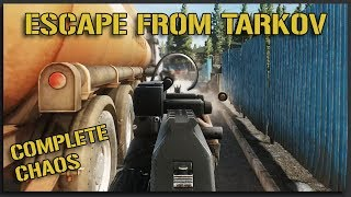 Complete and Utter Chaos (Scav Raid) - Escape From Tarkov Gameplay