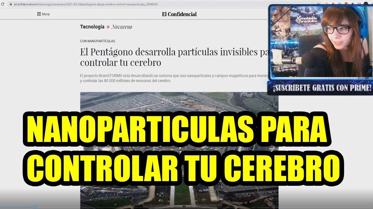 NANOPARTICULAS PARA CONTROLAR TU MENTE (directo Twitch)