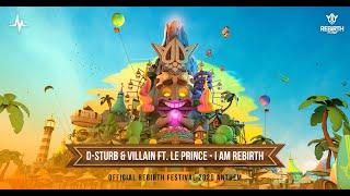 Смотреть клип D-Sturb & Villain Ft. Leprince - I Am Rebirth
