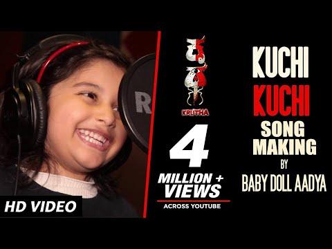 Kuchi Kuchi Song Making Video | Krutha Kannada Movie Songs | Baby Doll Aadya|Vijayendra,Meghna Gowda