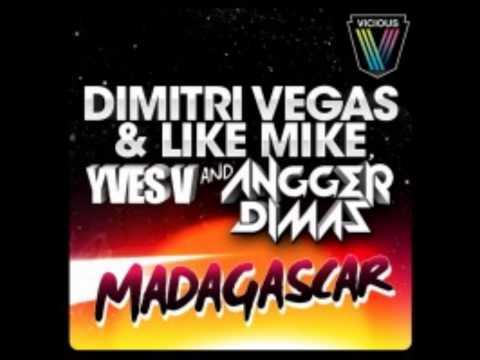 Madagascar (Original Mix) - Dimitri Vegas & Like Mike, Yves V. & Angger Dimas