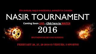 2016 Nasir Tournament - Day 1 - Majlis Khuddamul Ahmadiyya Canada
