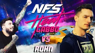 GABBO vs ROHN sul NUOVO NEED FOR SPEED HEAT