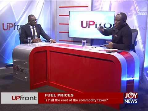 Fuel Prices - UPfront on JoyNews (28-9-17)