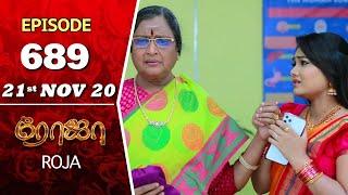 ROJA Serial   Episode 689   21st Nov 2020   Priyanka   SibbuSuryan   SunTV Serial  Saregama TVShows