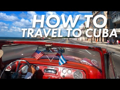 American's Guide To Traveling To Cuba