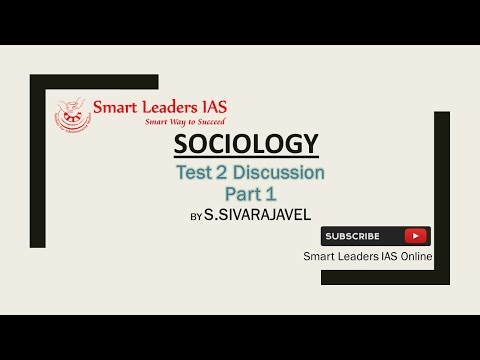 SOCIOLOGY Mains Test 2 Discussion Part 1 by S.Sivarajavel, Director,  Smart Leaders IAS, Chennai
