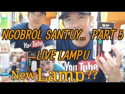 #newlamp-#lampuhias-#lampu-ngobrol-santuy...-part-5