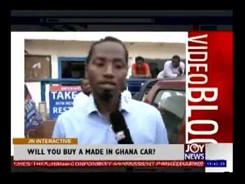 Buying Made in Ghana Car - Joy News Interactive (20-8-14)