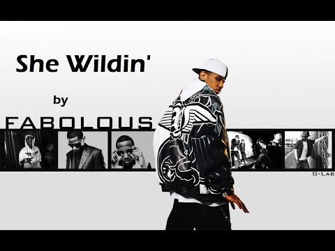 She Wildin' by Fabolous FtChris Brown Lyrics Video - Un Official