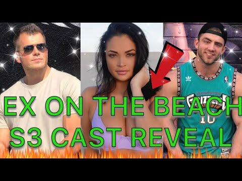 EX ON THE BEACH SEASON 3 CAST REVEAL!!!! ( SPOILERS ) - YouTube