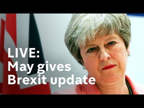 May gives Brexit update as Labour backs a second referendum