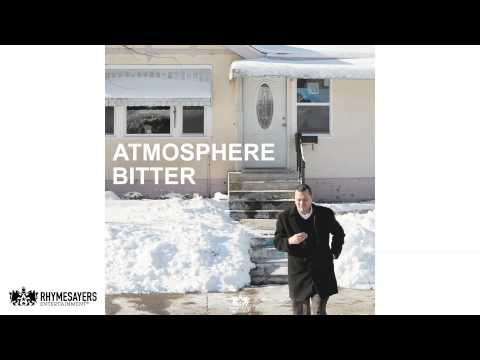 Atmosphere - Bitter (Audio)