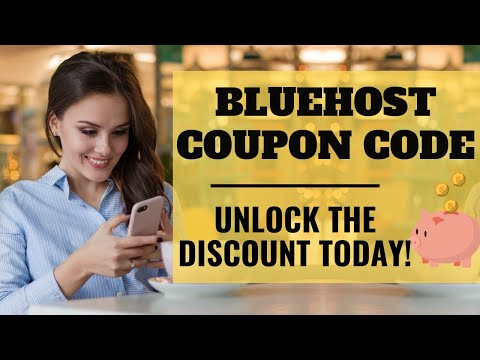 Bluehost Discount Coupon Code [2019]: Absolute Savings Here!