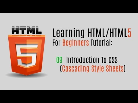 Learning HTML/HTML5 For Beginners (Tutorial): 09 Introduction To CSS (Cascading Style Sheets)