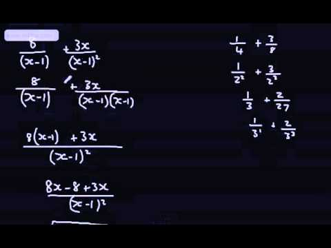 Core 3 - Algebraic Fractions (1) - Adding and Subtracting - A2 A Level Maths Edexcel C3