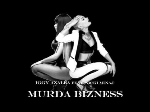 Iggy Azalea Feat. Nicki Minaj - Murda Bizness (Remix)