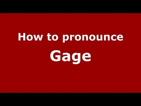 How to Pronounce Gage – PronounceNames.com