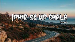 Phir Se Ud Chala    Rockstar    Mohit Chauhan